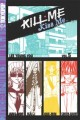 Kill Me, Kiss Me (Manga) Vol. 05 (Manga Book)