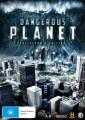 Dangerous Planet - Collectors Edition