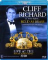 Cliff Richard - Bold As Brass Live In London 2010 (Blu Ray)