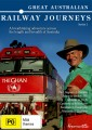Great Australian Railway Journeys - Complete Season 1