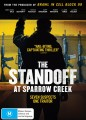 The Standoff At Sparrow Creek