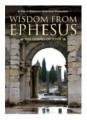 Wisdom From Ephesus - The Gospel Of John