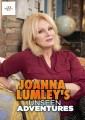 Joanna Lumley - Unseen Adventures
