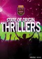 State Of Origin Thrillers - Queensland