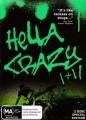 Hella Crazy I + II