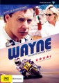 Wayne - The Wayne Gardner Story