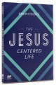 The Jesus-Centred Life
