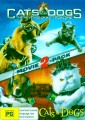 CATS AND DOGS / CATS AND DOGS 2 - REVENGE OF KITTY GALORE
