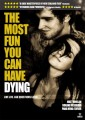 The Most Fun You Can Have Dying