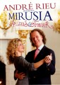Andre Rieu - Presents Mirusia Always And Forever