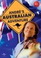 Andre Rieu - Andres Australian Adventure