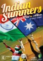 INDIAN SUMMERS - AUSTRALIA VS INDIA