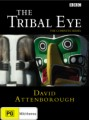 TRIBAL EYE (DAVID ATTENBOROUGH)