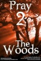 Pray 2 - The Wood