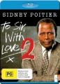 To Sir with Love 2 (Blu Ray)