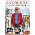 Andre Rieu - Welcome To My World 2 - Part 1