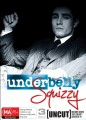 Underbelly 6: Squizzy - The Complete Series