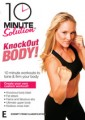 10 Minute Solution - Knockout Body