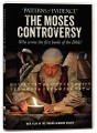 Patterns Of Evidence - The Moses Controversy