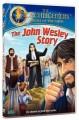The John Wesley Story