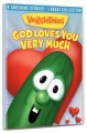Veggie Tales - God Loves You Very Much