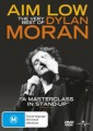 DYLAN MORAN - AIM LOW,  BEST OF