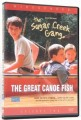 The Sugar Creek Gang - The Great Canoe Fish