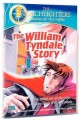 Torchlighters Heroes Of The Faith - The William Tyndale Story