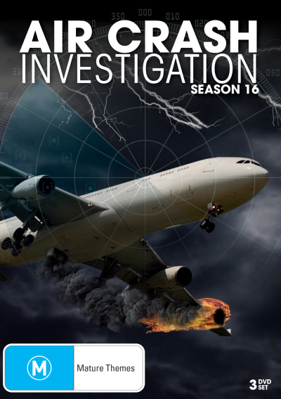 Air Crash Investigation - Complete Season 16