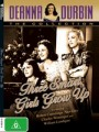 THREE SMART GIRLS GROW UP (DEANNA DURBIN)