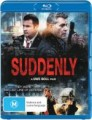 Suddenly (2013) (Blu Ray)