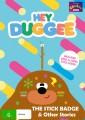 Hey Duggee - The Stick Badge