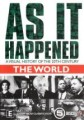As It Happened - The World