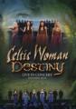Celtic Woman - Destiny