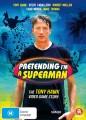 Pretending Im A Superman - The Tony Hawk Video Game Story