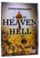 A Tour Of Heaven And Hell
