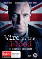 Wire In The Blood - Complete Collection