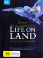 LIFE ON LAND - DAVID ATTENBOROUGH