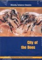 Moody Science Classics - City Of The Bees