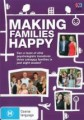 MAKING FAMILIES HAPPY