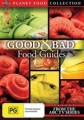 Good And Bad Food Guides