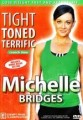 MICHELLE BRIDGES (Biggest Loser) - TIGHT, TONED & TERRIFIC