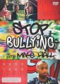 Mike Hall - Stop Bullying