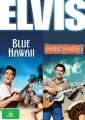 Blue Hawaii / Roustabout