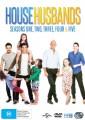 HOUSE HUSBANDS - SEASONS 1-5