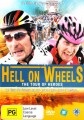 HELL ON WHEELS - A TOUR FOR HEROES