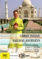 Great Indian Railway Journeys - Complete Season 1