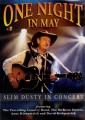 SLIM DUSTY - ONE NIGHT IN MAY SLIM DUSTY IN CONCERT