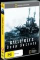 Gallipoli's Deep Secrets