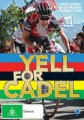 Yell For Cadel